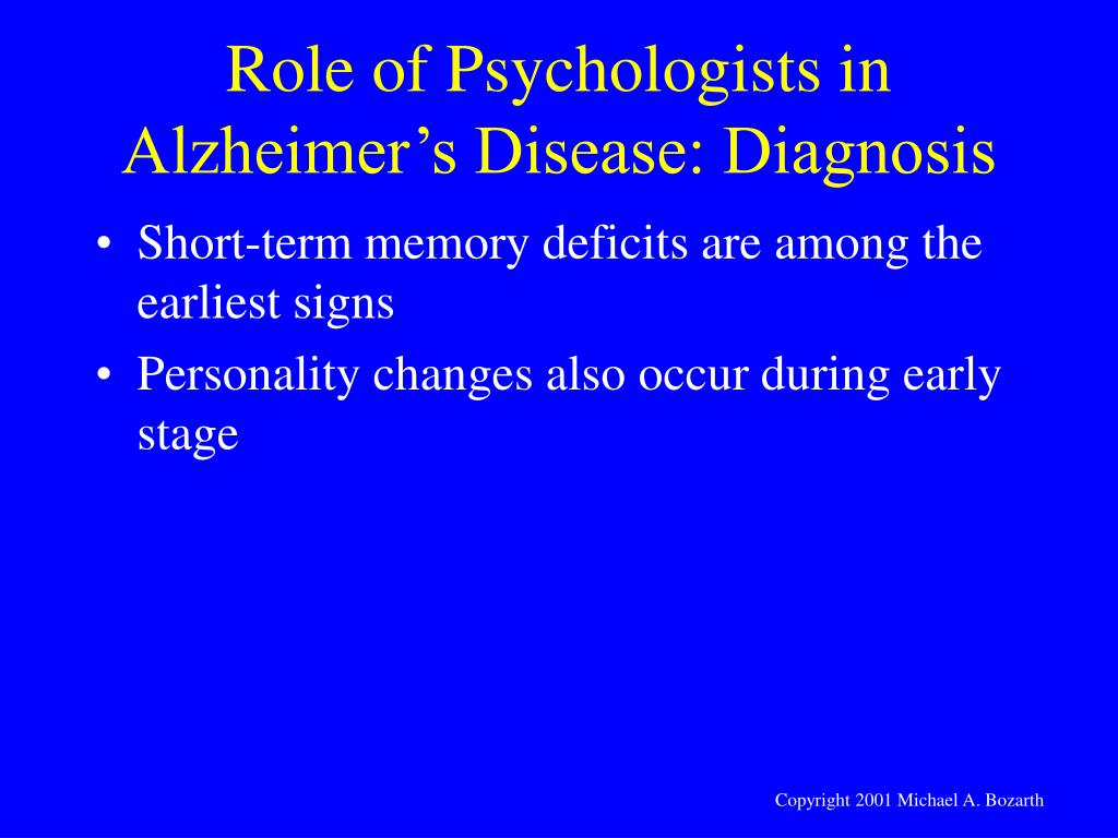 Role of Psychologists in Alzheimer's Disease: Diagnosis