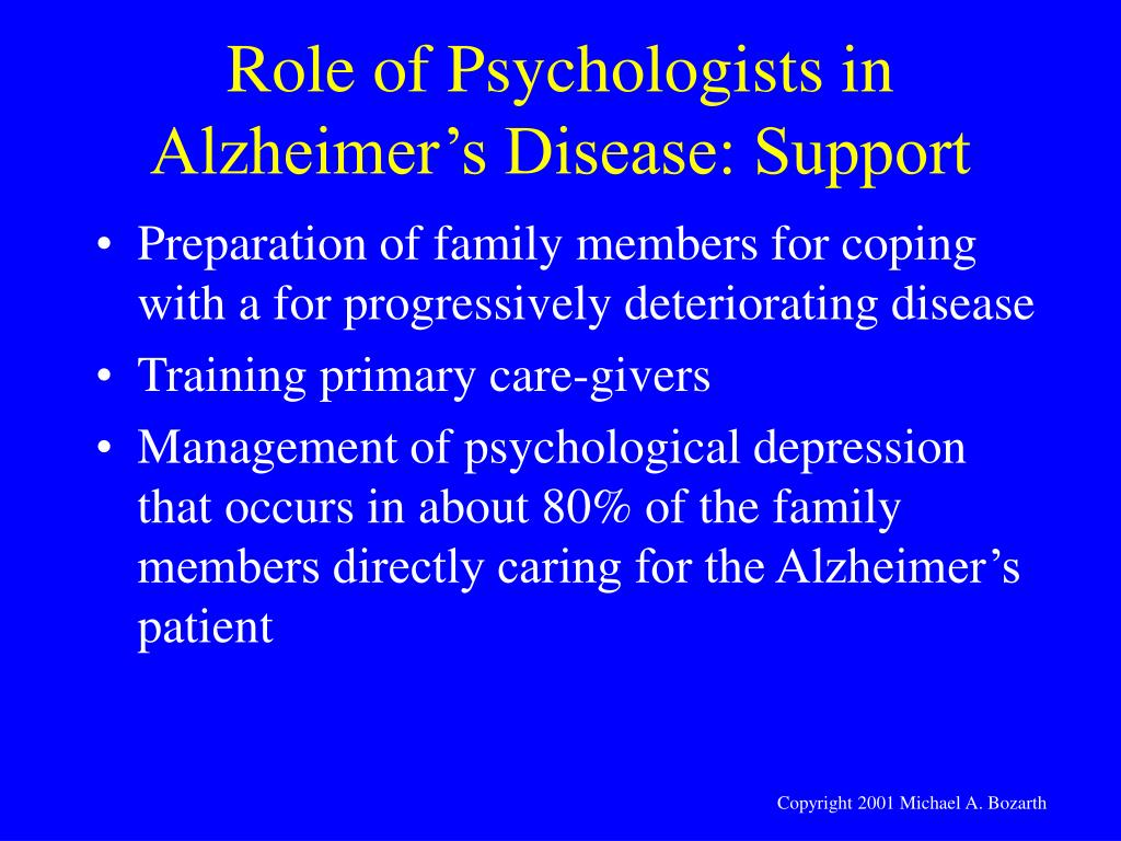 Role of Psychologists in Alzheimer's Disease: Support