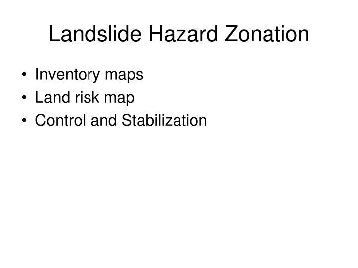 Landslide Hazard Zonation