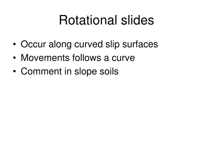 Rotational slides