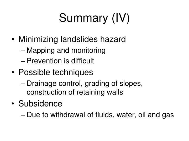 Summary (IV)