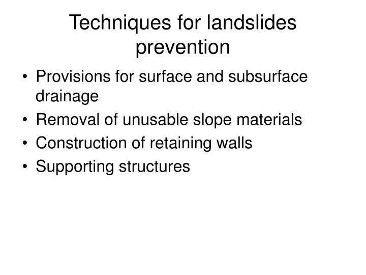 Techniques for landslides prevention