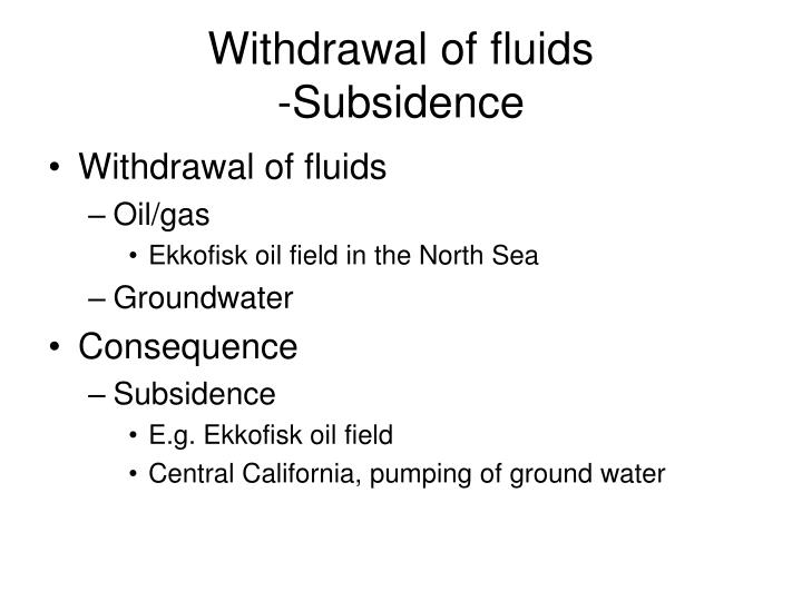 Withdrawal of fluids