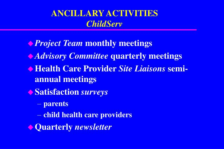 ANCILLARY ACTIVITIES
