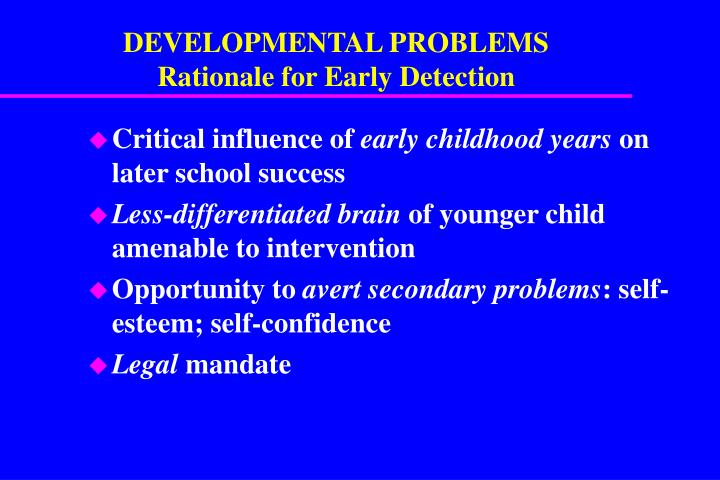 DEVELOPMENTAL PROBLEMS