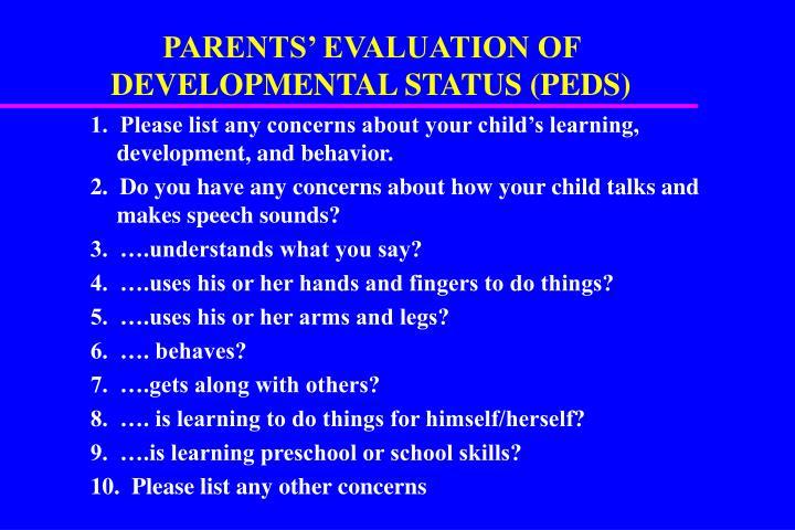 PARENTS' EVALUATION OF DEVELOPMENTAL STATUS (PEDS)