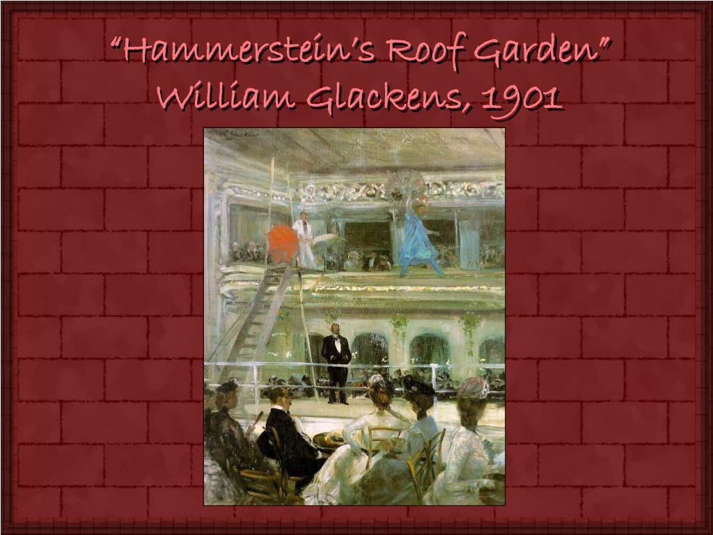 """""""Hammerstein's Roof Garden"""""""
