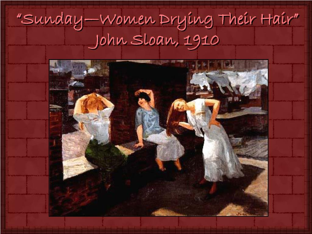 """Sunday—Women Drying Their Hair"""
