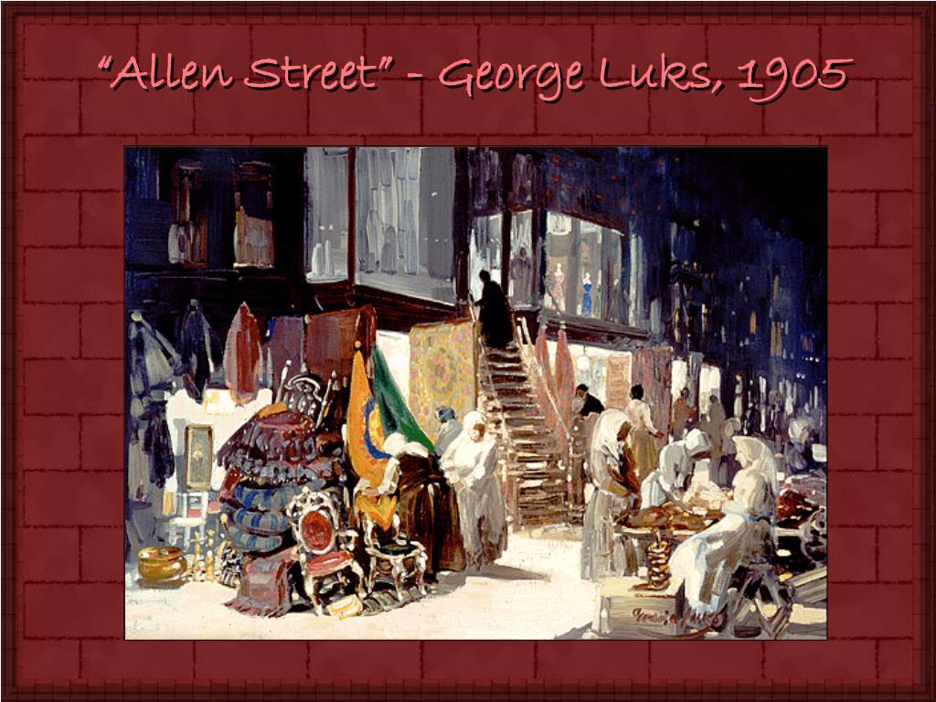 """""""Allen Street"""" - George Luks, 1905"""