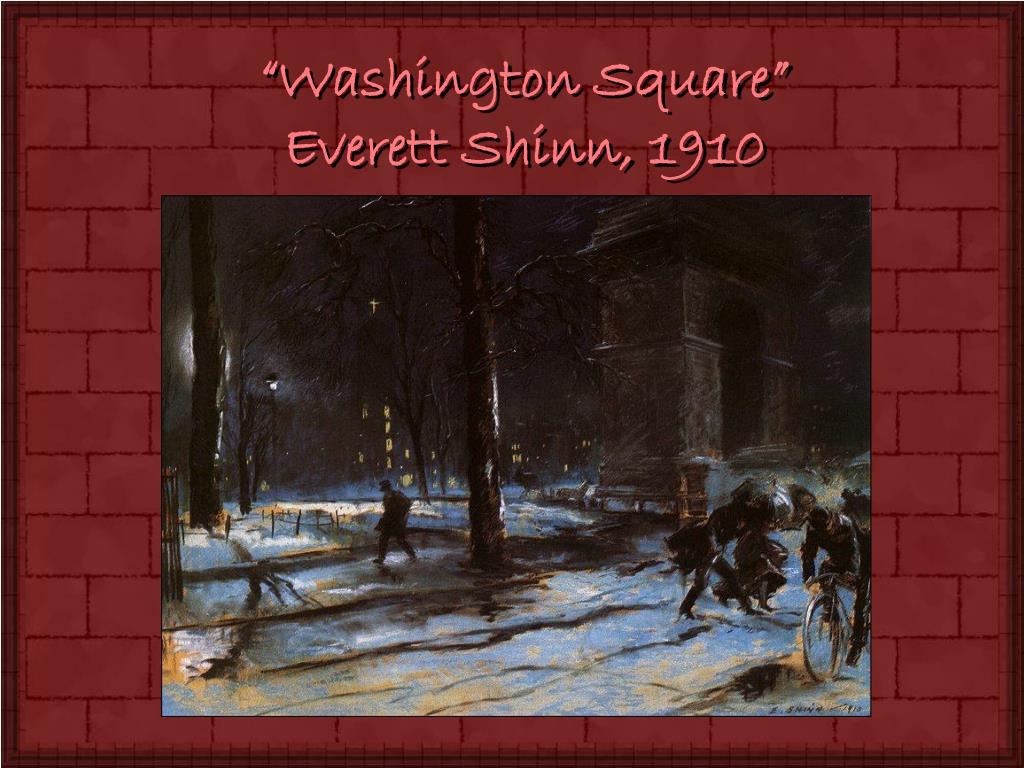 """Washington Square"""