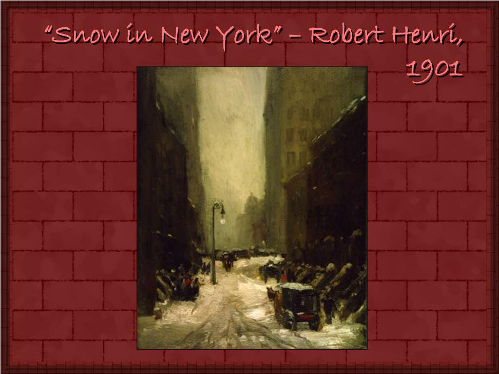 """Snow in New York"" – Robert Henri,"
