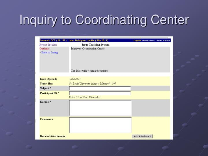 Inquiry to Coordinating Center
