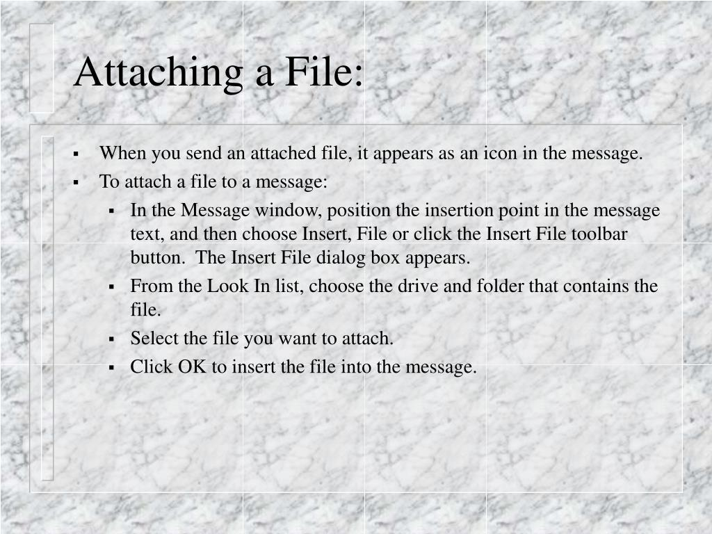Attaching a File: