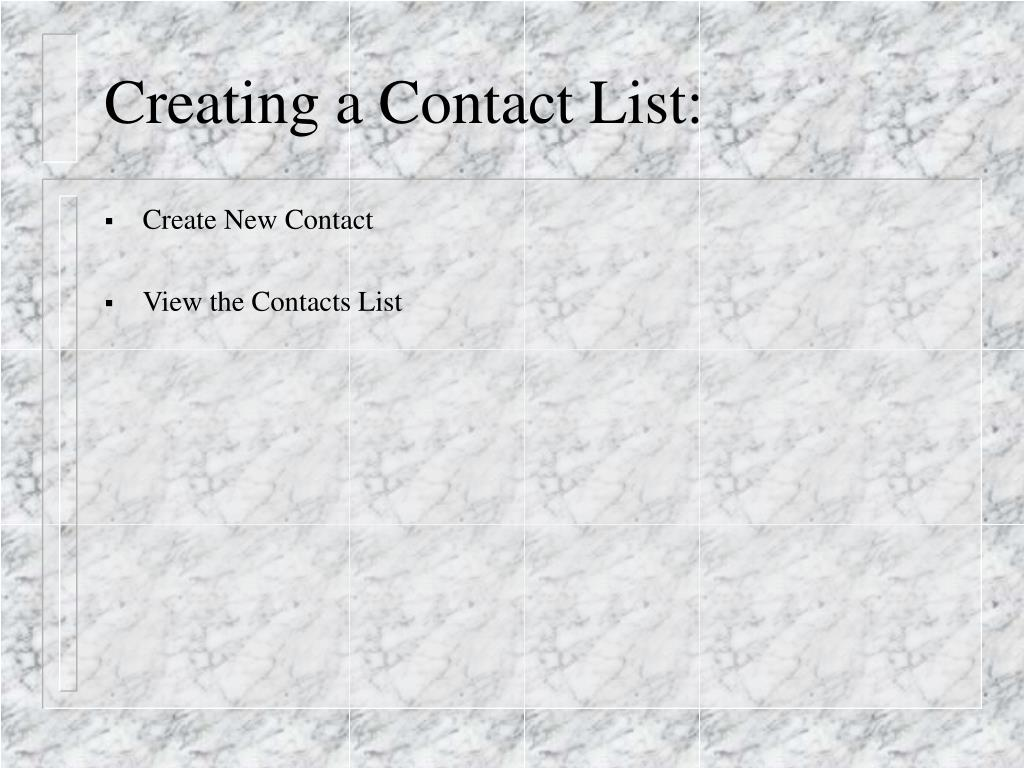 Creating a Contact List: