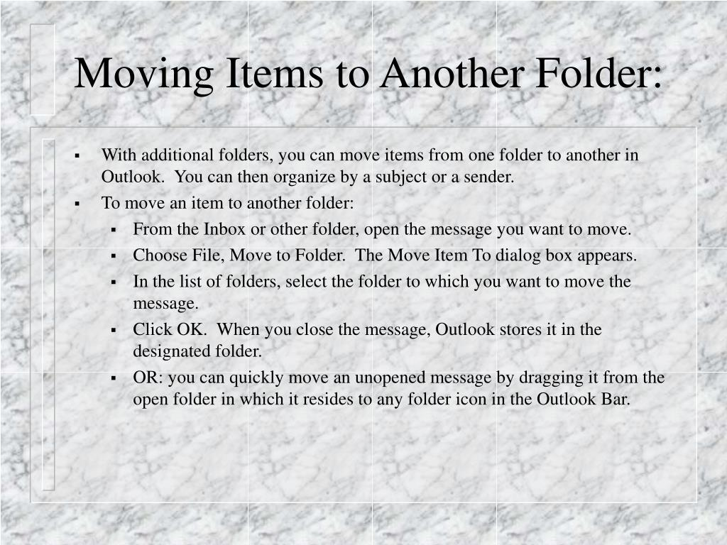 Moving Items to Another Folder: