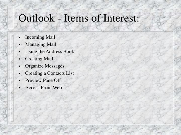 Outlook items of interest