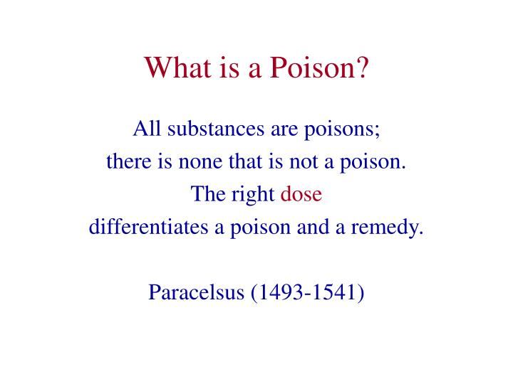 What is a poison