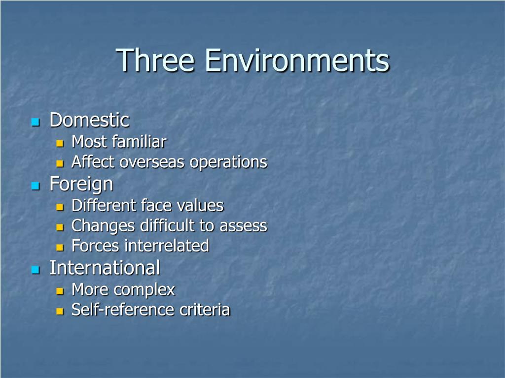 Three Environments