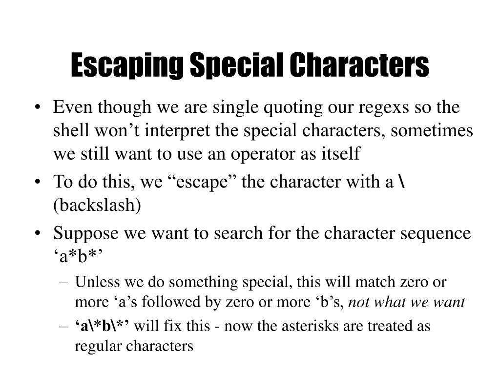 Escaping Special Characters