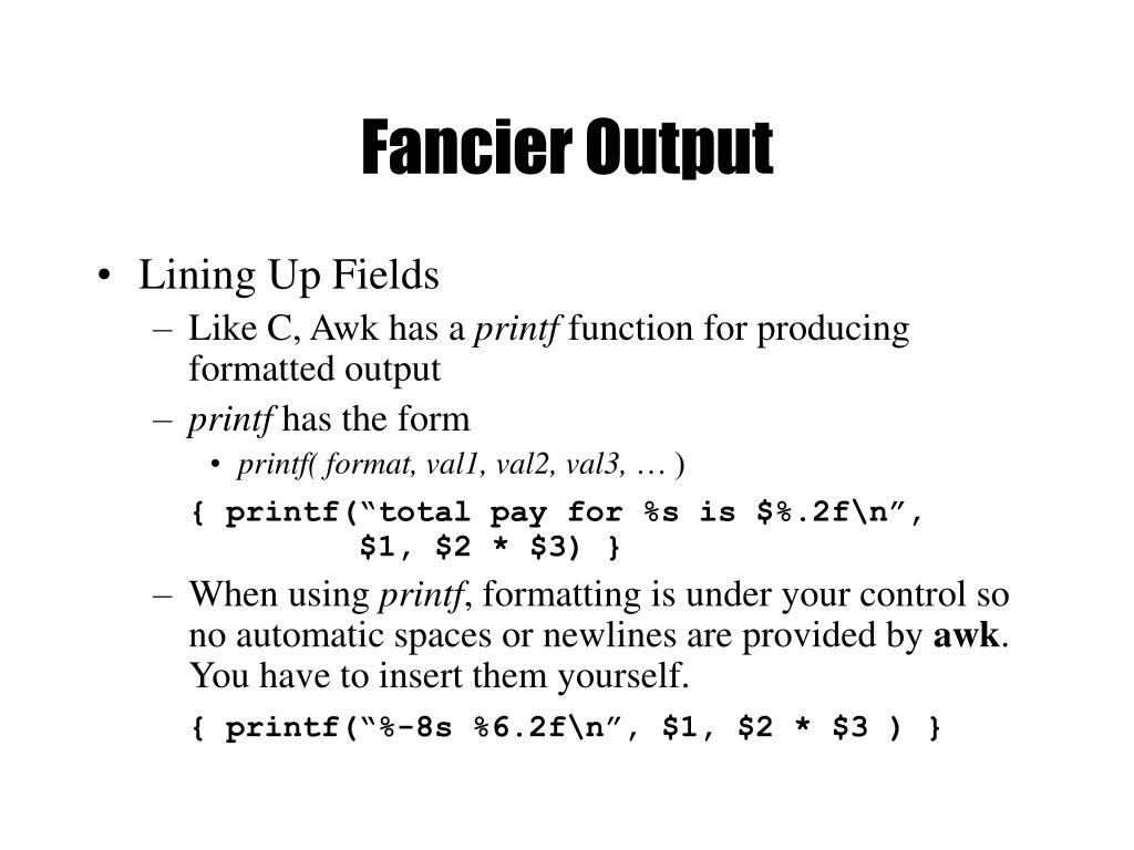 Fancier Output