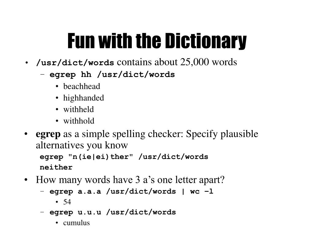 Fun with the Dictionary