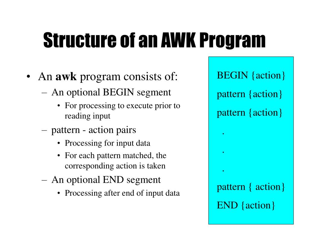 Structure of an AWK Program