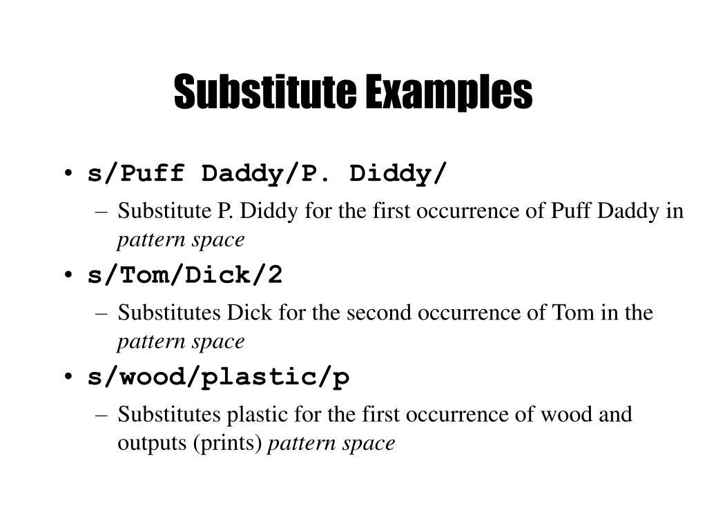 Substitute Examples
