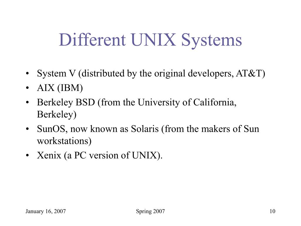 Different UNIX Systems
