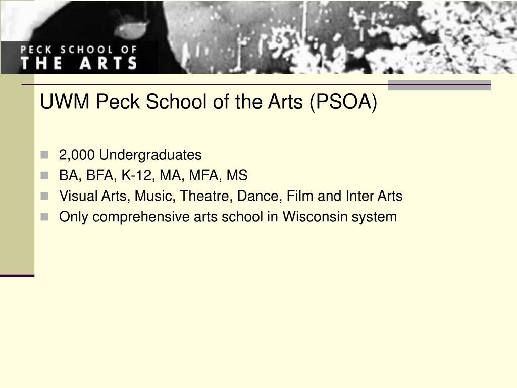 UWM Peck School of the Arts (PSOA)