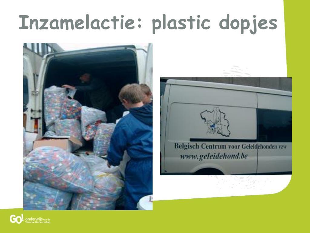 Inzamelactie: plastic dopjes