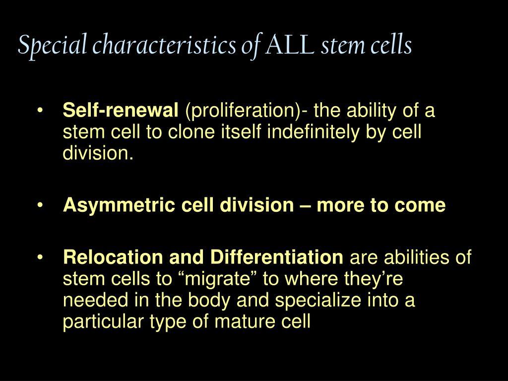 Special characteristics of