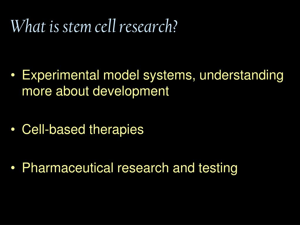 What is stem cell research?