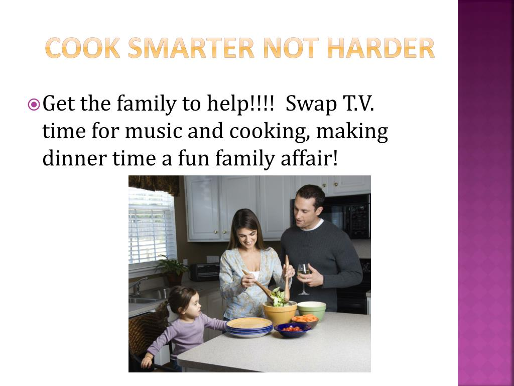 Cook Smarter Not Harder