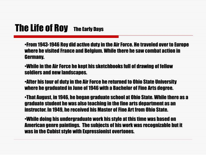 The life of roy3