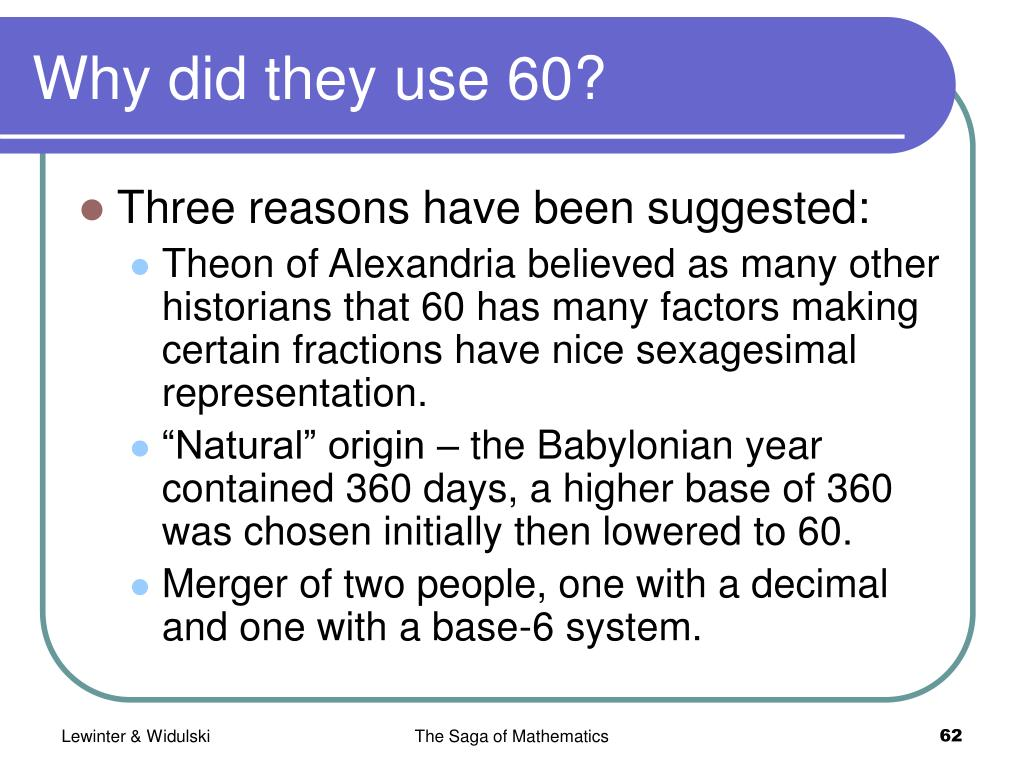 Why did they use 60?