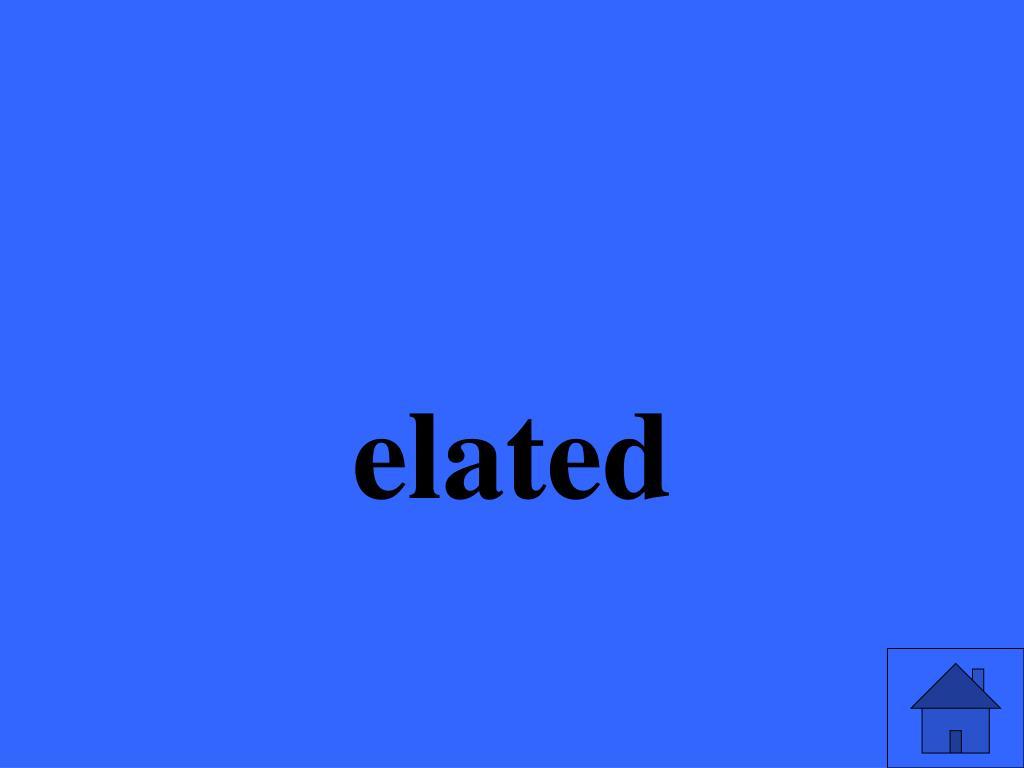 elated