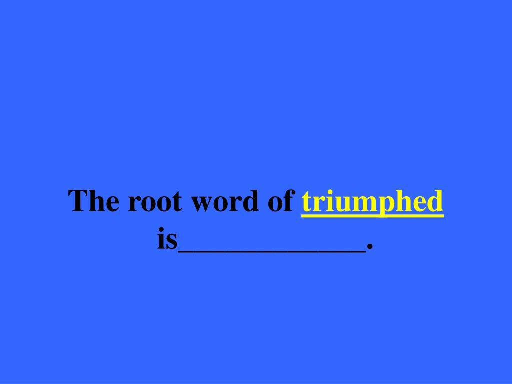 The root word of