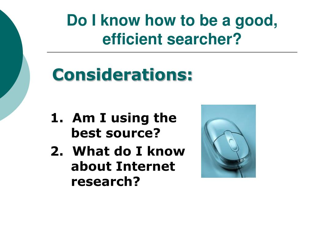 Do I know how to be a good, efficient searcher?