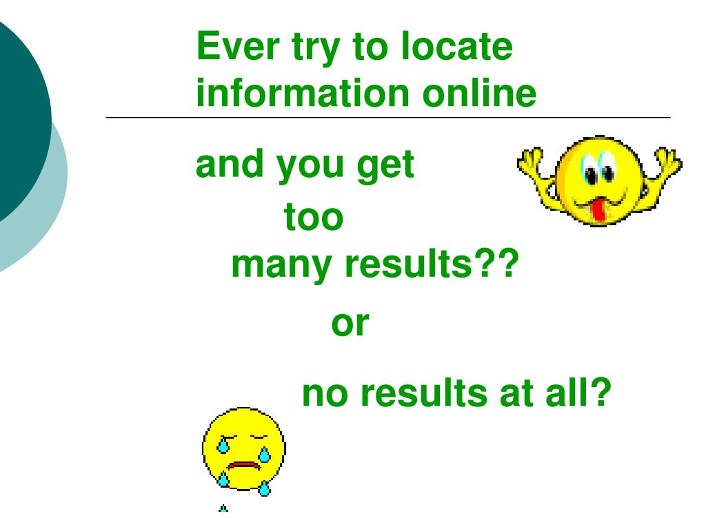 Ever try to locate information online