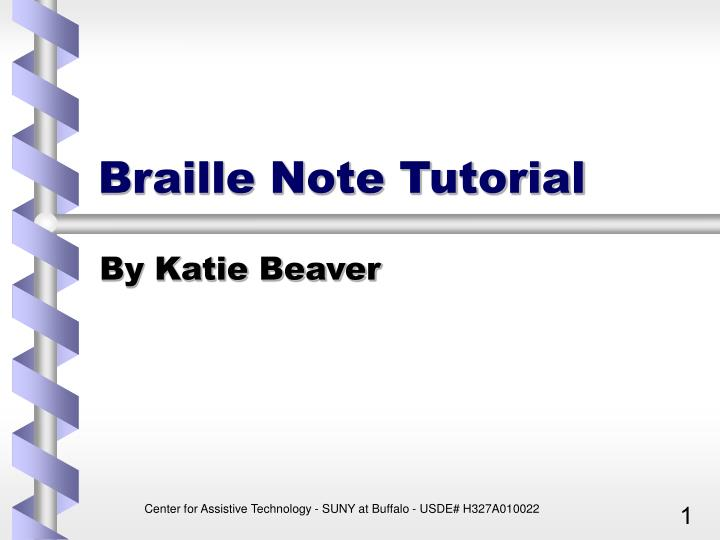 Braille note tutorial