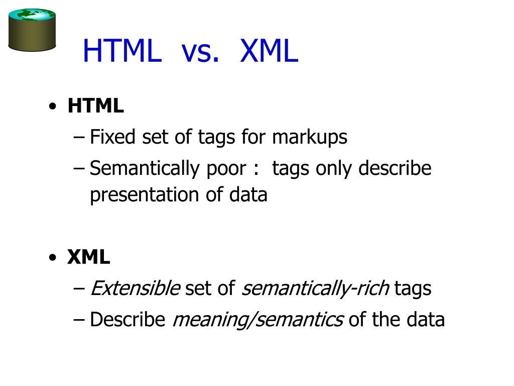 HTML  vs.  XML