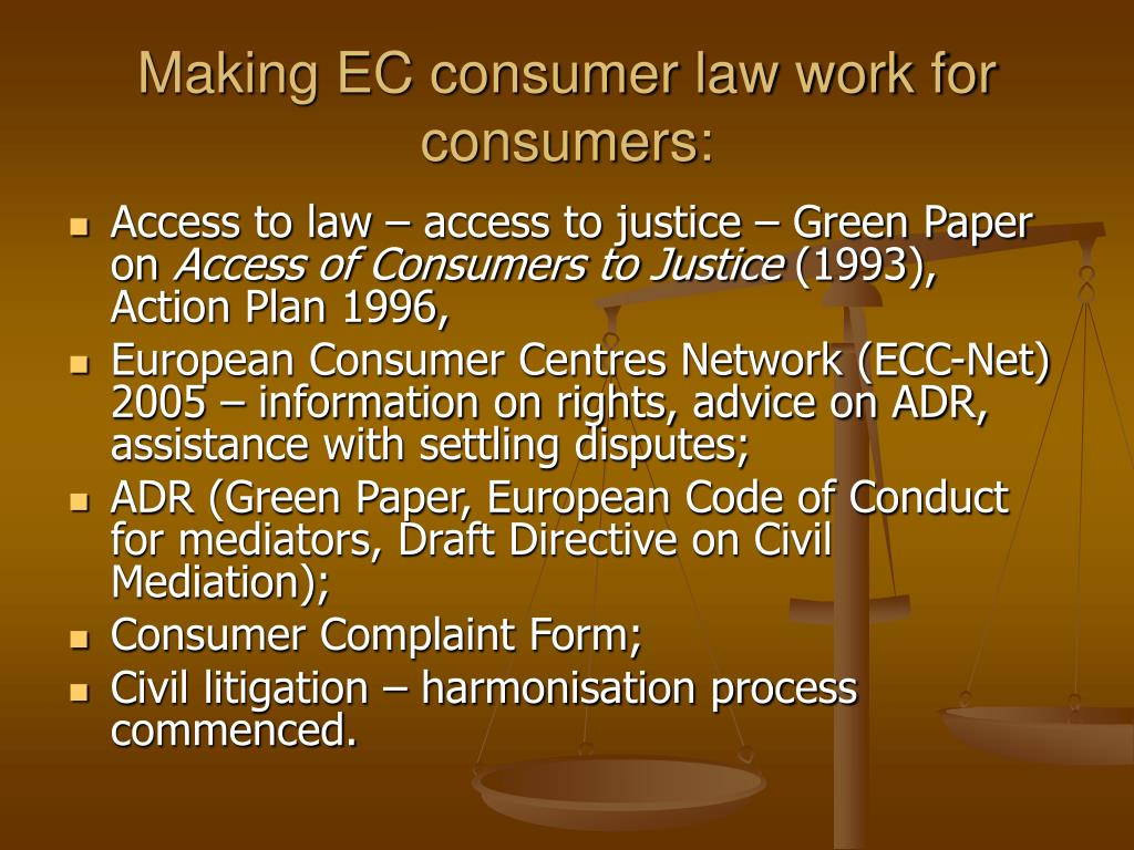 Making EC consumer law work for consumers: