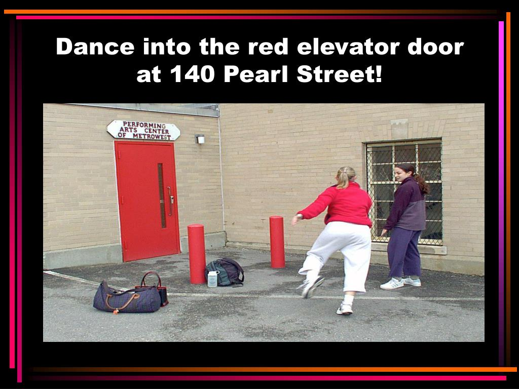 Dance into the red elevator door at 140 Pearl Street!