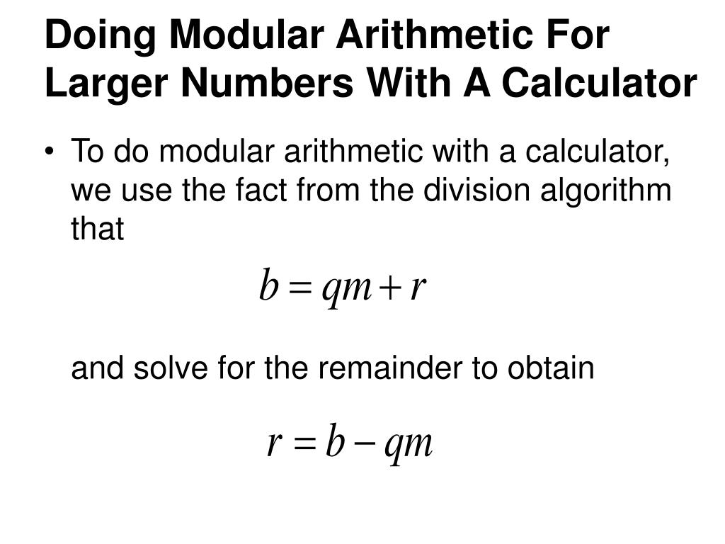 Doing Modular Arithmetic For Larger Numbers With A Calculator