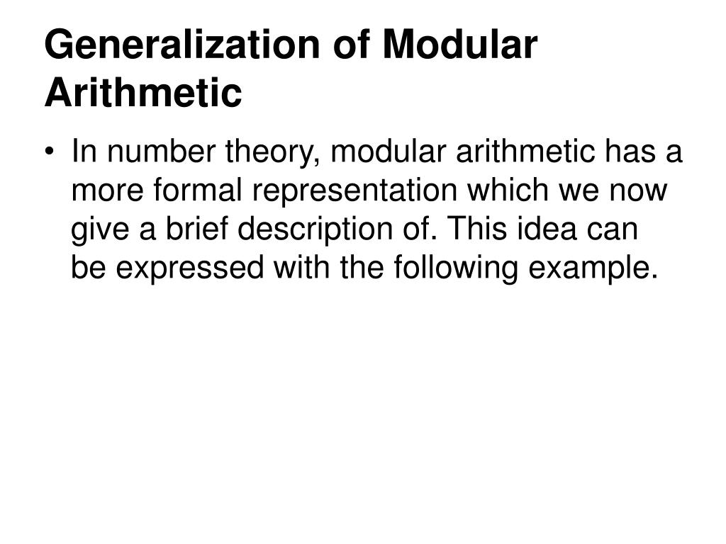 Generalization of Modular Arithmetic