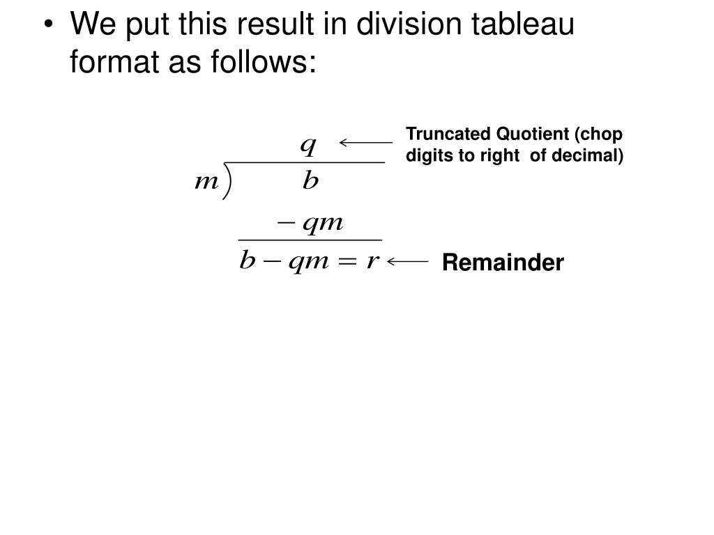 Truncated Quotient (chop digits to right  of decimal)