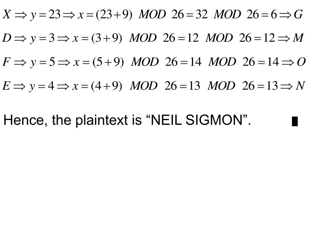 "Hence, the plaintext is ""NEIL SIGMON""."