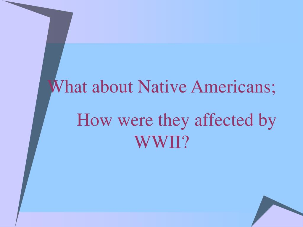 What about Native Americans;