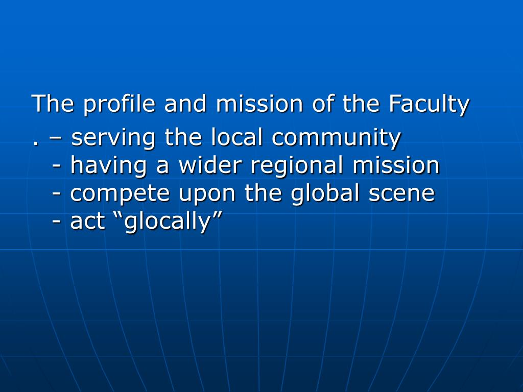 The profile and mission of the Faculty