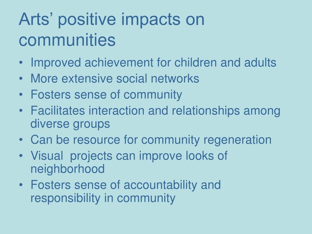 Arts' positive impacts on communities